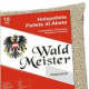 Wald Meister, prodotto d'abete