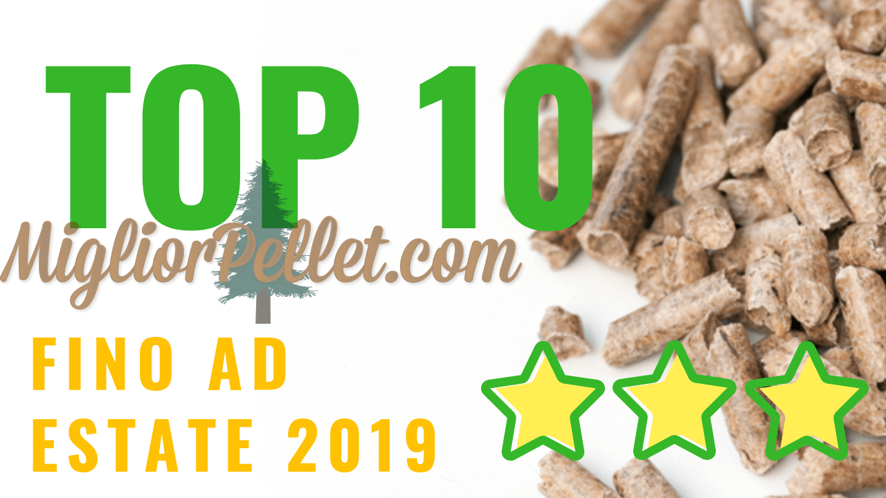 10 pellet migliori al 2019